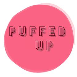 Puffed Up